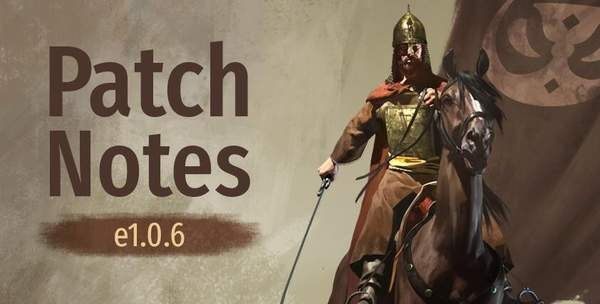 《骑砍2》1.0.6版本更新日志 多个技能实装,BUG修复