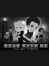 《与熊同行丢失的机器人》游侠LMAO汉化组汉化补丁v1.0