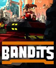 《Bandits》中文免安装版
